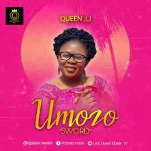 Queen I.J – Umozo (Sword)