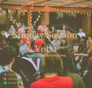 Shaka Da King – Sunday Session Vol.1 Mix