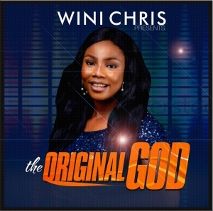 Wini Chris – The Original God