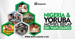 Nollywood English & Yoruba Movies Recap (March 2021 Edition)