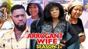 Arrogant Wife Season 2