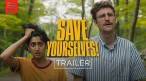 Save Yourselves! 2020 (Official Trailer)