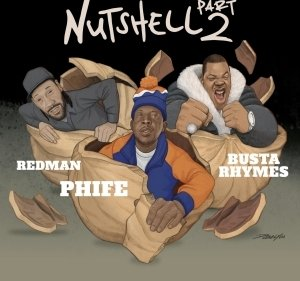 Phife Dawg Ft. Busta Rhymes & Redman – Nutshell Pt. 2