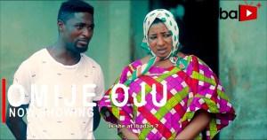 Omije Oju (2021 Yoruba Movie)
