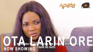 Ota Larin Ore (2021 Yoruba Movie)
