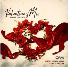 Ceega – Valentine Special Mix (Better Together)