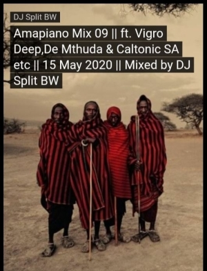 DJ Split BW – Amapiano Mix 09