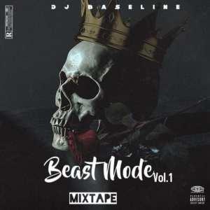 Dj Baseline – Beast Mode Mixtape Vol 1