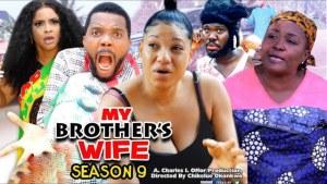 My Brothers Wife Season 9
