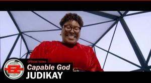 Judikay – Capable God (Video)