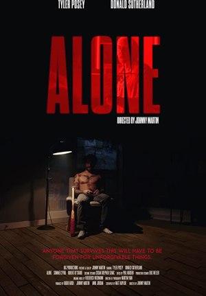 Alone (2020) (Dir. Johnny Martin)