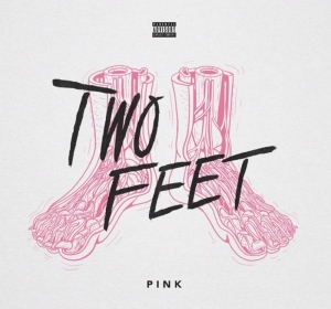 Two Feet - Pink Reprise