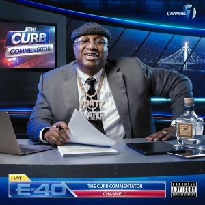 E-40 - The Curb Commentator Channel 1 (EP)