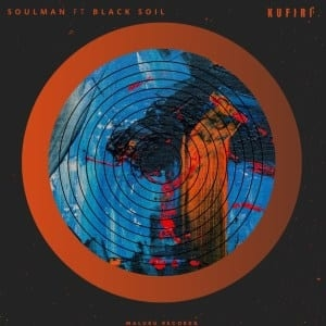 Soulman, Black Soil – Kufiri (Original Mix)