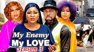 My Enemy My Love Season 3