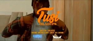 Oladips – Tusi (Music Video)