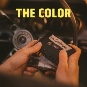 The Color – No Greater Love