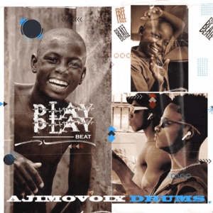 Ajimovoix Drums – Play Play Beat