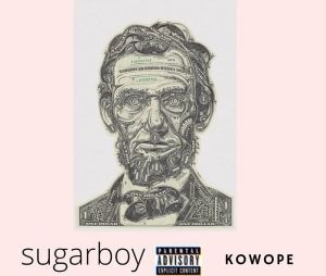 Sugarboy – Kowope