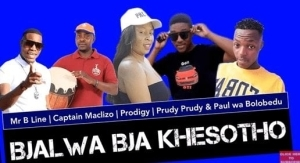 Mr B Line, Captain Maclizo, Prodigy, Prudy & Paul wa Bolobedu – Bjalwa bja Khesotho (Original Mix)