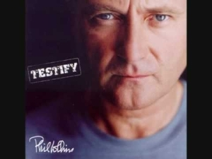Phil Collins - Testify (2002) (Album)