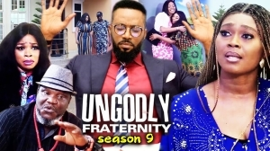Ungodly Fraternity Season 9