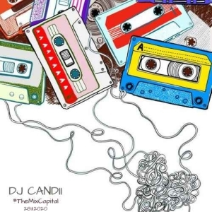 Dj Candii – The Mix Capital (28-Nov)