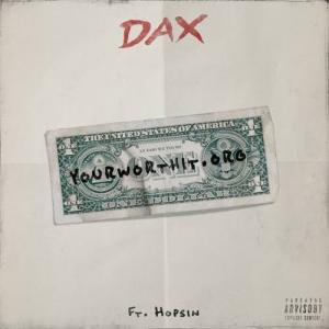 """Dax - YourWorthIt.org"""" ft. Hopsin"""