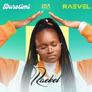 Raebel – Durotimi