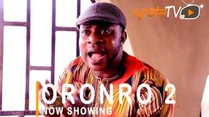 Oronro Part 2 (2021 Yoruba Movie)