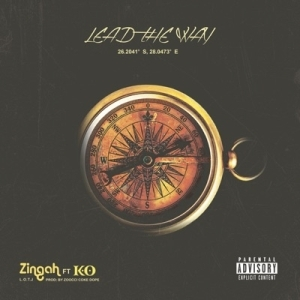 Zingah – Lead The Way Ft. K.O.