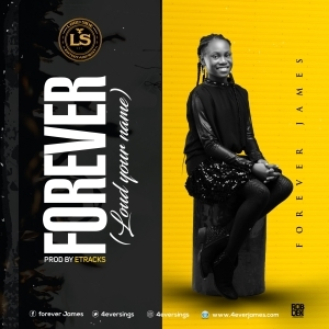 Forever James – Loud Your Name (Forever)