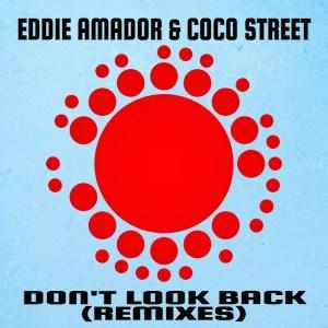 Eddie Amador, Coco Street – Don't Look Back! (Enoo Napa Remix)
