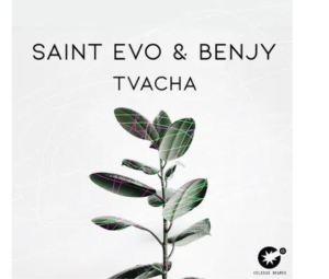 Saint Evo & Benjy – Tvacha