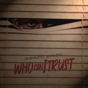Quando Rondo – Who Can I Trust