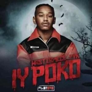Masterpiece YVK – Manyonyoba ft. Tyler ICU & Mdu aka TRP