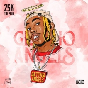 25K – Ghetto Angel
