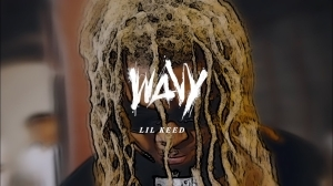 Lil Keed - Wavy (Music Video)