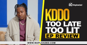 "EP REVIEW: KDDO - ""Too Late To Lit"""