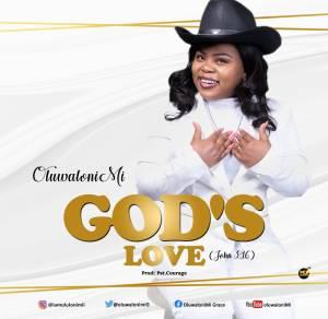 Oluwalonimi – God's Love
