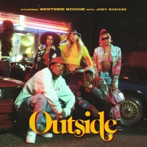 Westside Boogie Feat. Joey Bada$$ - Outside