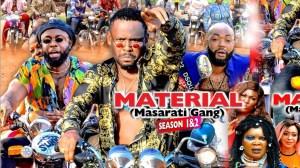 Material Masarati Gang (2021 Nollywood Movie)