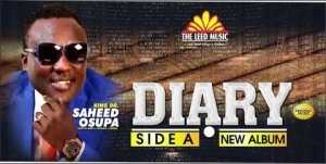 Saheed Osupa – Diary Fuji Album (SIDE A)