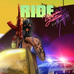 Rayven Justice - Ride (feat. Yungeen Ace)