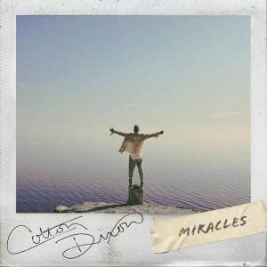 Colton Dixon – Miracles