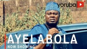 Ayelabola (2021 Yoruba Movie)