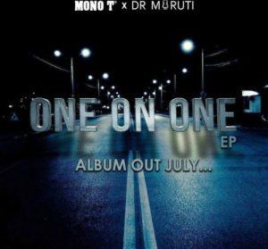 Mono T & Dr Moruti – Ke nako ya hao