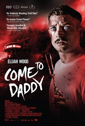 Come to Daddy (2019)  [Movie]