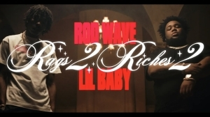 Rod Wave - Rags2Riches 2 Ft. Lil Baby (Video)