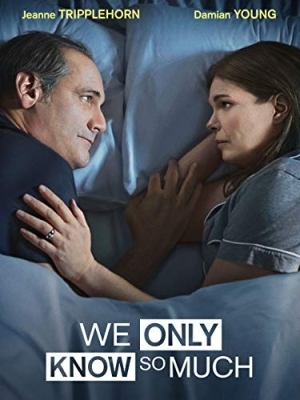 We Only Know So Much (2020) [Movie]